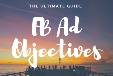 Which Facebook Ad Objective Should I pick?